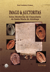 imago_auctoritas_selos_medievais_da_chancelaria_de_santa_maria_de_alcobaca